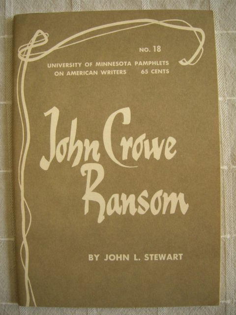 1962 John Crowe Ransom - Pamphlets on American Writers #18 Lit Criticism