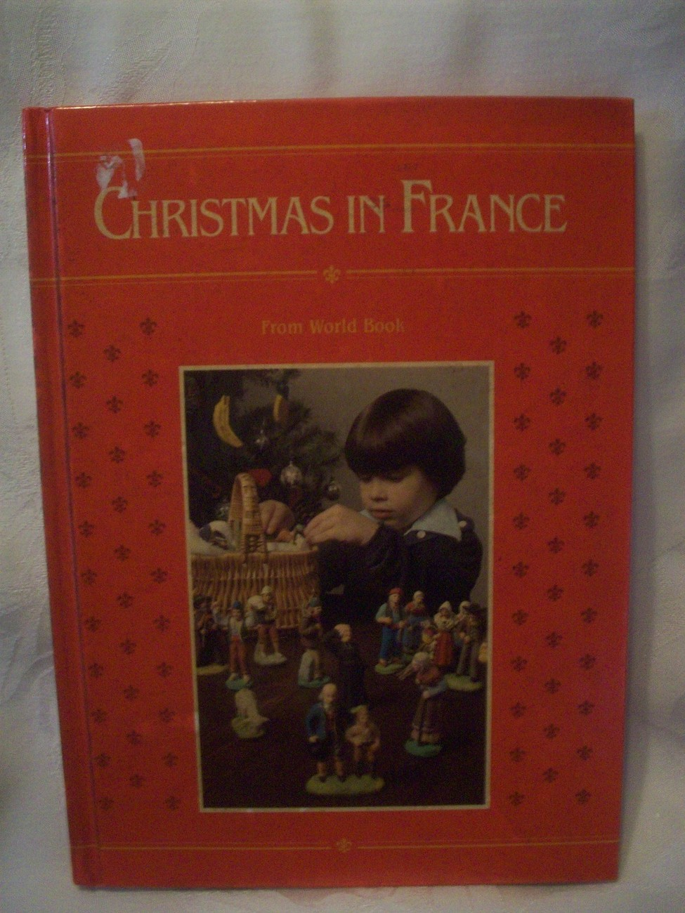 Rare Vintage Book Christmas in France HB HC Book Lots of Pictures and History! image 1