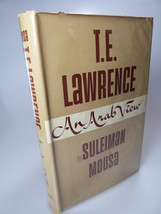 1966 Suleiman Mousa T. E. LAWRENCE AN ARAB VIEW... - $54.99
