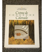 Creme de Colorado Cookbook Junior League of Denver - $2.50
