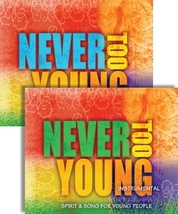 Never Too Young: Spirit & Song for Young People - Instrumental Edition (CD)