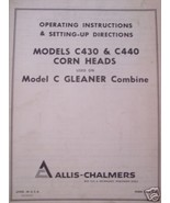 AC Gleaner C Corn Head Operator Manual C430 S/N 20001-20700, C440 S/N 30... - $14.00