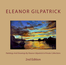 Paintings & Drawings By Eleanor Gilpatrick In Private Collections, Secon... - $20.00