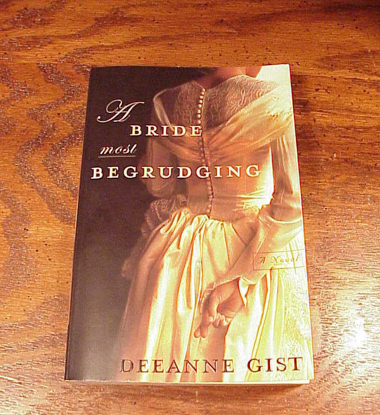 A Bride Most Begruding Softback Book by Deeanne Gist