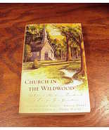 Church in the Wildwood Anthology Softback Book, 2003 - $2.99
