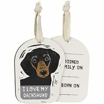 Primitives by Kathy Wooden Hanging Ornament, 2-Sided - I Love My Dachshund - $10.45