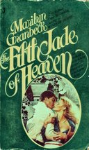 The Fifth Jade of Heaven [Paperback] Granbeck, Marilyn - $1.98