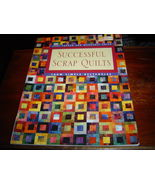 *NEW* Successful Scrap Quilts From Simple Rectangles Judy Turner Margare... - $15.44