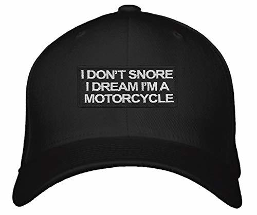 I Don't Snore I Dream I'm a Motorcycle Hat - Adjustable Unisex Black - Funny Quo