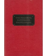 The Practical Handyman's Encyclopedia; the Complete Illustra - $9.99