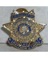 In Memory of Matthew Lane Ferry County Sheriff A-2 Pin  - $7.85