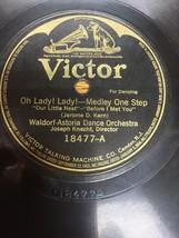 "Sinbad Medley Fox Trot Oh Lady! 78RPM 10"" Record Waldorf Astoria Dance O... - $19.46"