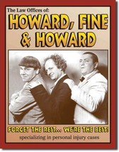3 Stooges Howard, Fine, & Howard Law Metal Sign Tin New Vintage Style US... - $10.29