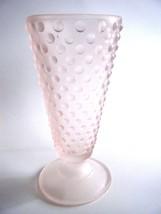"""Pink Hobnail Satin Glass Footed Vase 8"""" - $9.85"""