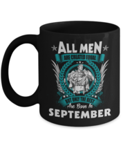 Birthday Mug For Son - All Men Are Created Equal But Only The Best Are B... - $18.95