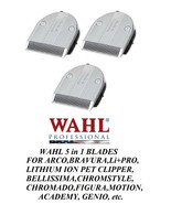 3- Wahl Moser FINE 5 in 1 Blade for BELLISSIMA,ChromStyle,Motion,PRO PET... - $119.16