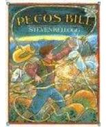 Pecos Bill (Spanish Edition) [Oct 18, 1995] Kellogg, Steven and Robb, Laura - $17.90