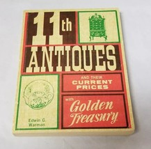 11Th Antiques & Their Current Prices With Golden Treasury Book By Edwin ... - $12.59