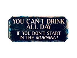 Wood Plaque Kolorcoat™ Bar Sign - Drink All Day - $39.99