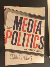 Media Politics: A Citizen's Guide by Shanto Iyengar (2011, Paperback) 2n... - $18.00