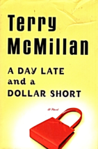 A Day Late and A Dollar Short by Terry McMillan - $3.50