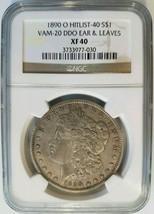 1890 O Morgan Silver Dollar NGC XF 40 Vam 20 DDO Doubled Ear & Leaves Hi... - $399.99