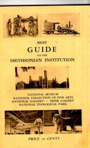 Smithsonian Institute - A Brief Guide to the Smithsonian Institute - $3.50