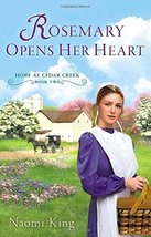 Rosemary Opens Her Heart: Home at Cedar Creek, Book Two [Paperback] [Nov... - $5.87