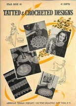 Tatted & Crocheted Designs Star Book 30 Vintage 1944  - $12.99