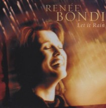 LET IT RAIN by Renee Bondi