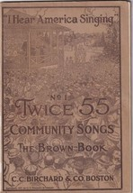1917 Songbook No. 1 Twice 55 Community Songs The Brown Book Antique Vintage - $4.00