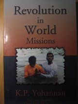 Revolution In World Missions [Paperback] Yohannan, K. P - $3.71