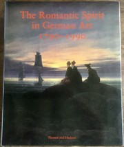 The Romantic Spirit in German Art 1790-1990 - $37.90