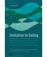 Invitation to Sailing, Complete Illustrated Guide : Alan Brown : New Sof... - $14.80