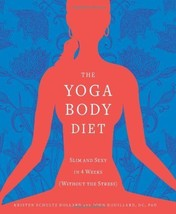 The Yoga Body Diet : Slim and Sexy in 4 Weeks : New Softcover  @ZB - $11.50