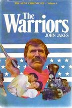The Warriors - The Kent Chronicles, Volume Six, Book Club Edition [Hardc... - $54.95