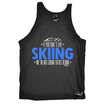 Dont Like Skiing Skiing Snowboarding Apres funny Birthday BELLA VEST SIN... - $11.71