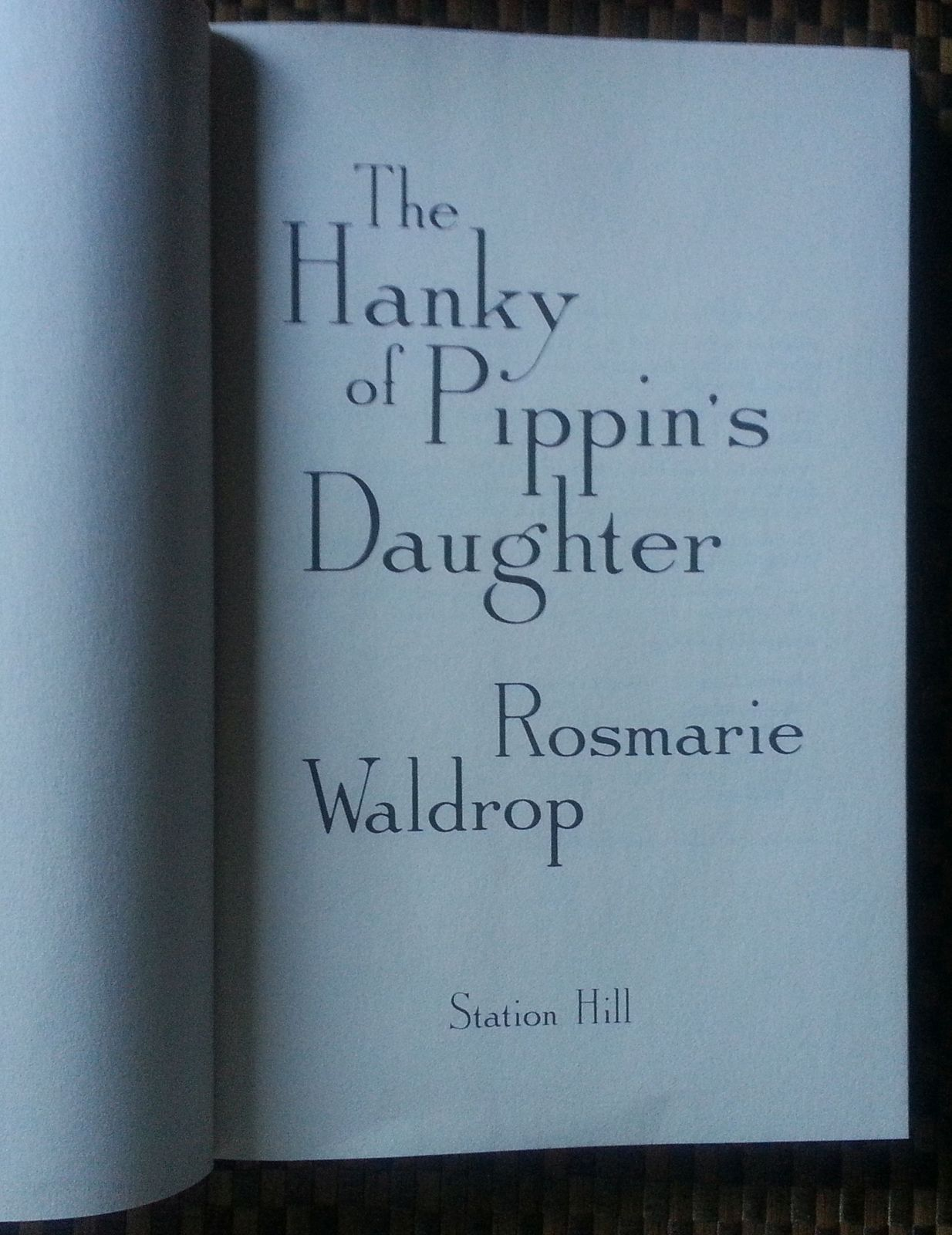 The Hanky of Pippin's Daughter by Rosmarie Waldrop 1986 HBDJ Two Sisters