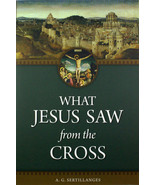 What Jesus Saw from the Cross Paperback Book Gospel Rev. A. G. Sertillanges - $17.75