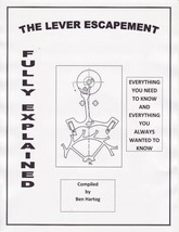 The Lever Escapement Fully Explained - Everything You Always Wanted to K... - $12.99