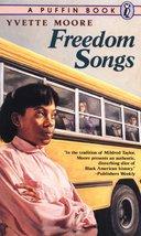 Freedom Songs by Yvette Moore, hardcover - $1.90