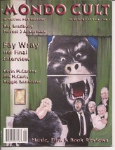 Mondo Cult #1 Premiere issue Fay Wray 4S J Ackerman King Kong Monster Ho... - $9.26