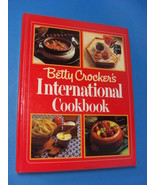 Vintage Betty Crocker's International Cookbook 1980 - $14.95