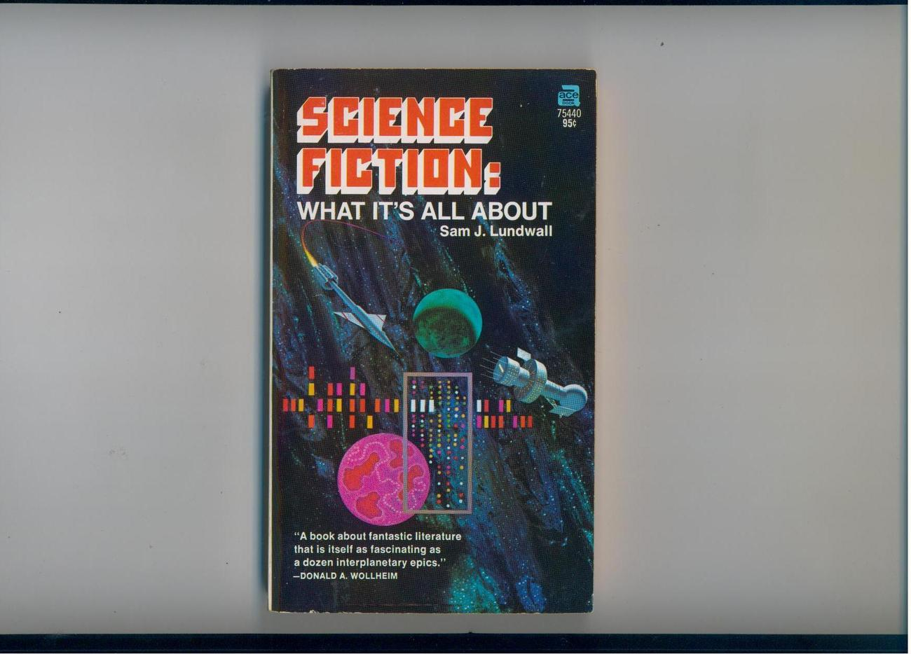 Lundwall--SCIENCE FICTION: WHAT IT'S ALL ABOUT--1971--nice