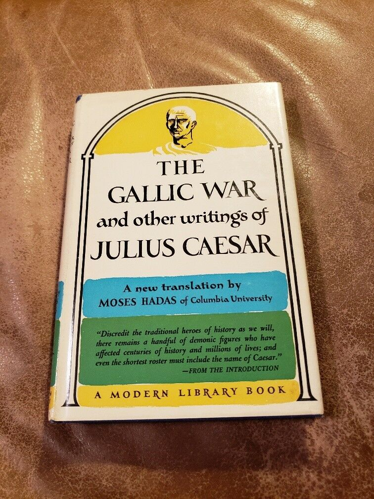 Primary image for MODERN LIBRARY HC&DJ * THE GALLIC WAR AND OTHER WRITINGS OF JULIUS CAESAR #295