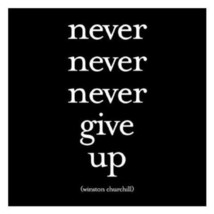 Never Never Never Give Up - Winston Churchill Black and White Magnet - $13.17
