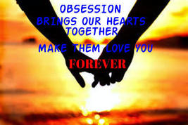 Obsession spell, ancient Love spell to make your soul mate need and desire you - $49.97