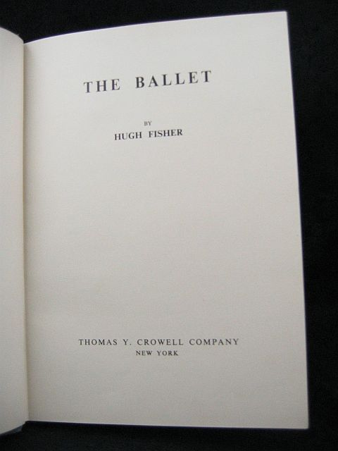 The Ballet by Hugh Fisher Thomas Y. Crowell HC/DJ