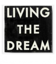 Rustic Wooden Sign 'Living The Dream' Approx Size 20 x 20 - Item 3328 ** - $54.00