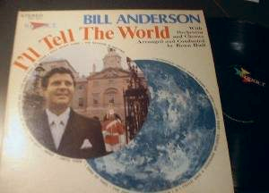 Bill Anderson with Orchestra - I'll Tell the World - Impact records HWS 3043